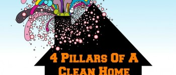 The 4 Pillars Of A Clean Home