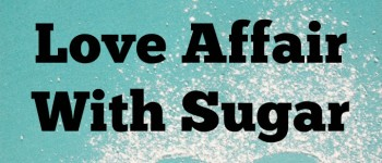 101 Reasons To End Your Love Affair With Sugar