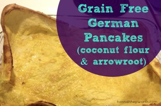 Grain Free German Pancakes (coconut flour & arrowroot powder) | https://www.hannahhepworth.com