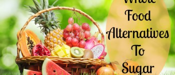 Whole Food Alternatives To Sugar