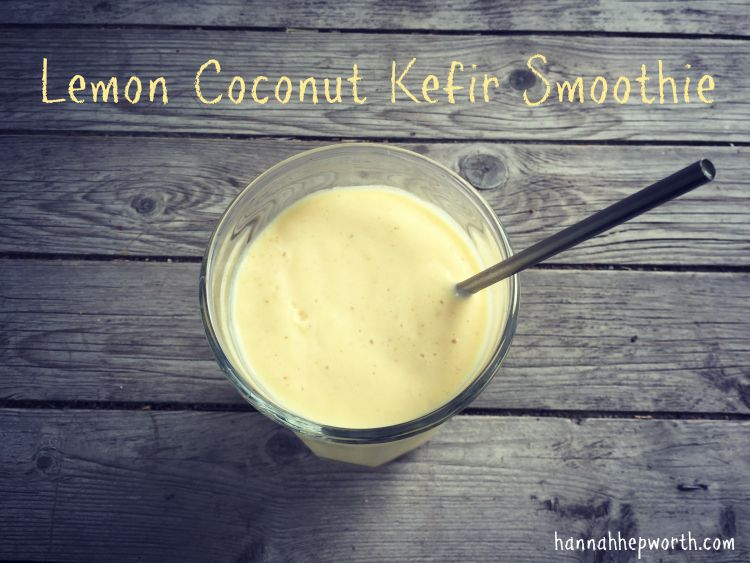 Lemon Coconut Kefir Smoothie | https://www.hannahhepworth.com