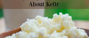 10 Frequently Asked Questions About Kefir
