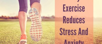 4 Ways Exercise Reduces Stress And Anxiety