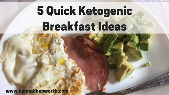 5 Quick Ketogenic Breakfast Ideas
