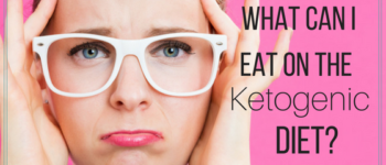 What Can I Eat On The Ketogenic Diet? | www.hannahhepworth.com